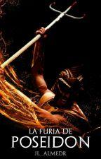 La furia de Poseidón (1 Saga Olimpo)  by JL_Almedr