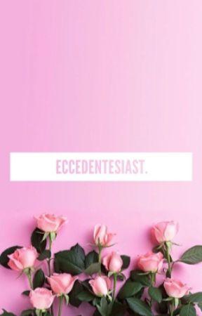 eccedentesiast by aseelldr