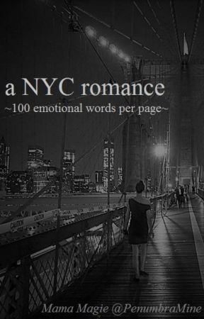 a NYC romance -100/12 short story challenge by PenumbraMine