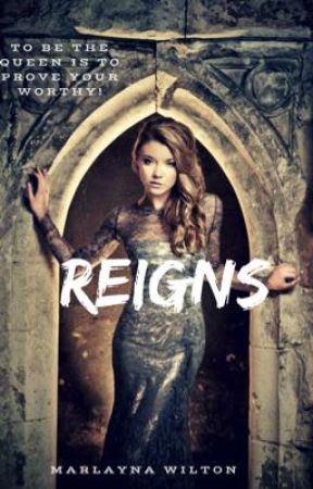 Reigns Roleplay by MarlaynaWilton