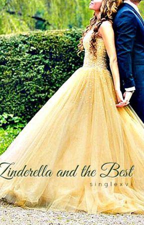 Zinderella and the Best (Book 2) by singlexvi