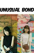 UNUSUAL BOND by graciajscve