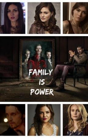 Family is Power (The Originals - Season 1) by ForeverMysticFalls