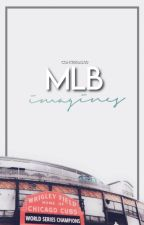Malibu~MLB Imagines  by Contreras40