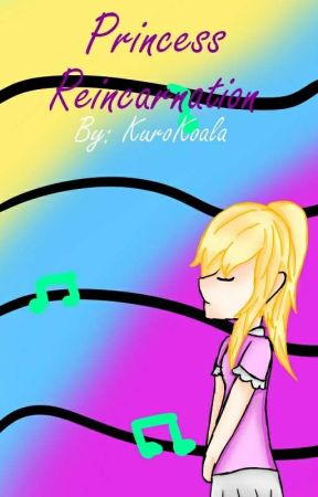Princess Reincarnation by Kkoala125