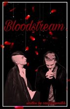 Bloodstream by CantSleepMitch