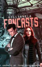 Fancasts by gillianela