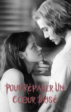 Pour réparer un cœur brisée ( Jella )  by libellule297