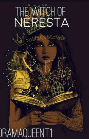 the witch of Neresta  by dramaqueent1