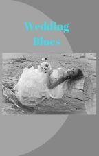 Wedding Blues by tyrapendragon