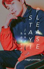 [OG] Please stay ! + Jung Hoseok by magnummies-