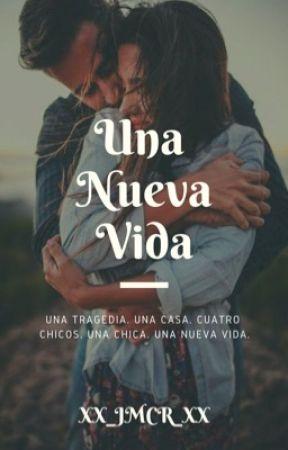 Una Nueva Vida  by XX_JMCR_XX