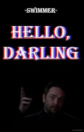 Hello, Darling | Crowley x Reader by Smol-Bean-Dean