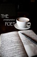 The Poet | Malum by prettyboymalum