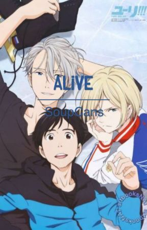 Alive (Viktor x Yuuri) by SoupCans