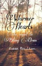 Warmer Hearts by EddieBoulton