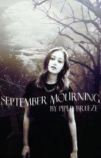September Mourning by frenchroses