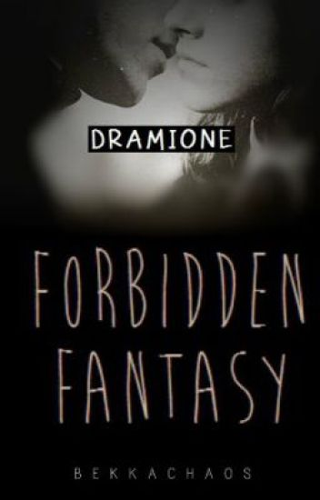 Hermione and Draco, a Forbidden Fantasy (Dramione) - Completed