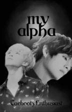 My Alpha -J.JK&K.TH  by TaebootyEnthusiast