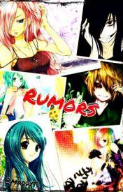 Rumors by DoctorRetardx