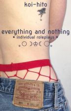 ♦ { everything and nothing } ♦♢♦ individual roleplays ♦ by http-skeletons