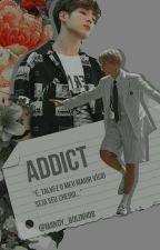 Addict - { JiKook } by Mandy_Bolinho8