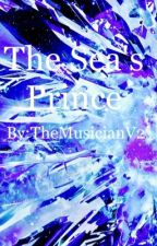 The Sea's Prince by TheMusicianV2