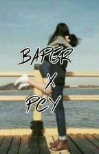 BAPER  X PCY by Blacksinousxx_