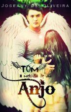 Tom - A melodia de um anjo by JoseanydeOliveira