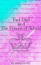 Bad girl & the prince of school by adelputri10