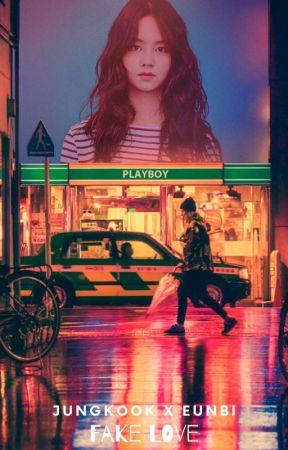 Fake Love 거짓된 사랑 Jungkook X Eun Bi Chapter 7 Staying