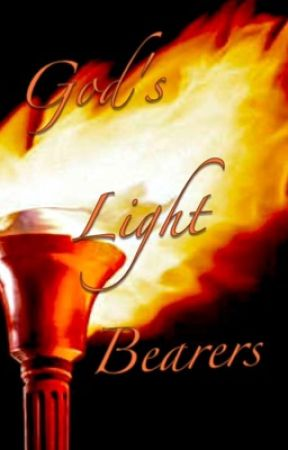 God's Light Bearers - Chapter 1: The Story of This World