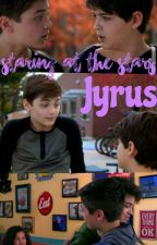 Staring At The Stars (A Jyrus fanfic) by Kamryn-H