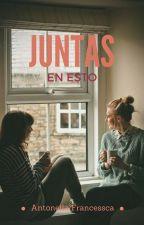 Juntas... En esto #PremiosNeon2017 by AntoEfron