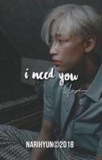 I Need You • 유뱀 by NariHyun