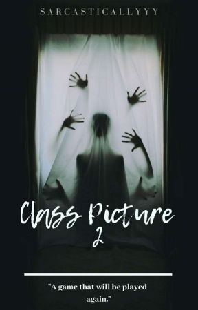 The Class Picture 2 by sarcasticallyyy