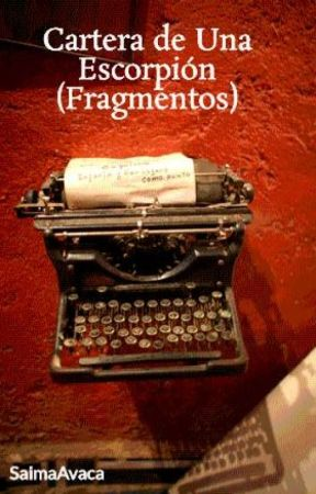 Cartera de Una Escorpión (Fragmentos) by SaimaAdasme