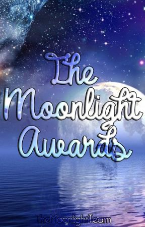 The Moonlight Awards 2017 by TheMoonlightTeam