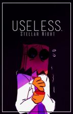 || Useless || BlackFlug / PaperHat || by -StellarNight
