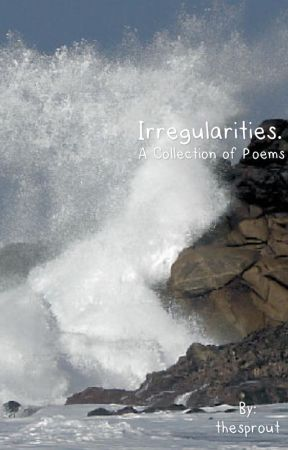 Irregularities. by thesprout