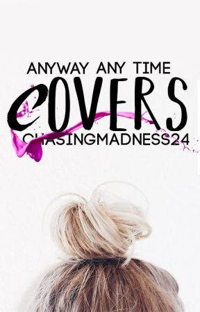 Covers 2.0 (OPEN) by ChasingMadness24