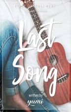Last Song (Grace Series Book 1)- Completed by sexylove_yumi