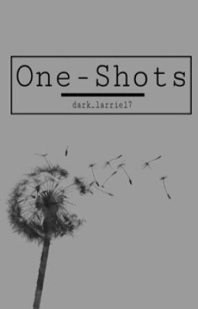 One-Shots by dark_larrie17