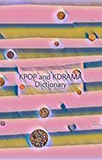 KPOP Dictionary by rightfulweirdo