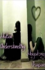 Mutual Understanding... Magulong USAPAN!! [short story] by mypencil1223
