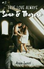 Sean and Therese (TLA #3) [ON-GOING] by AnneJunio1