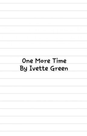 One More Time by ivettegreen