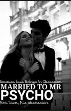 Married To Mr. Psycho by swasanraglak