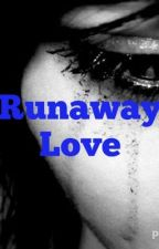 Runaway Love by queen_possibility