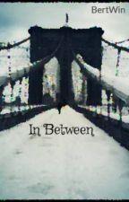 In Between by BertWin